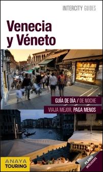 VENECIA Y VENETO -INTERCITY GUIDES [ESPIRAL]