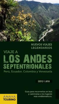 VIAJE A LOS ANDES SEPTENTRIONALES