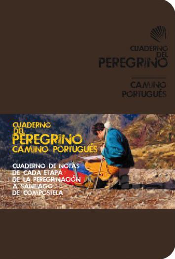 CUADERNO DEL PEREGRINO (GRANATE) CAMINO PORTUGUÉS