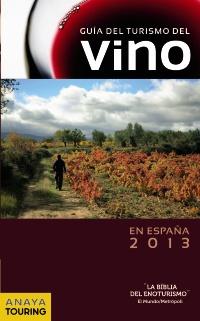 2013 GUIA DEL TURISMO DEL VINO EN ESPAÑA