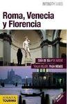 ROMA, FLORENCIA, VENECIA -INTERCITY GUIDES [ESPIRAL]