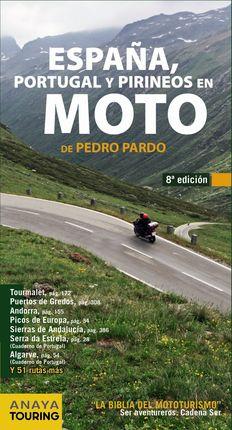 ESPAÑA, PORTUGAL Y PIRINEOS EN MOTO (2014)