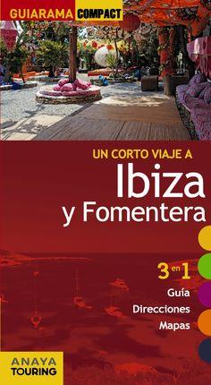 IBIZA Y FORMENTERA -COMPACT GUIARAMA