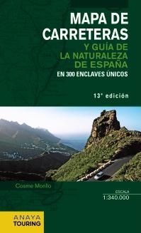 2014 MAPA DE CARRETERAS [ESPIRAL] Y GUÍA DE LA NATURALEZA DE ESPAÑA 1:340.000