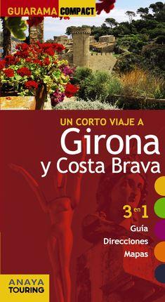 GIRONA Y COSTA BRAVA -COMPACT GUIARAMA