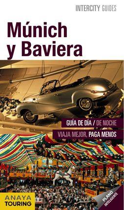 MÚNICH Y BAVIERA -INTERCITY GUIDES (ESPIRAL)