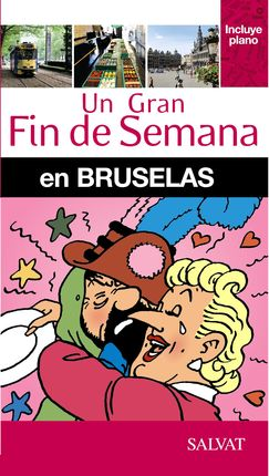 BRUSELAS, UN GRAN FIN DE SEMANA EN -SALVAT
