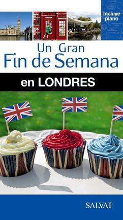 LONDRES -UN GRAN FIN DE SEMANA EN