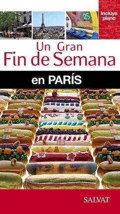 PARIS -UN GRAN FIN DE SEMANA EN
