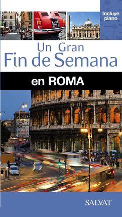ROMA -UN GRAN FIN DE SEMANA EN