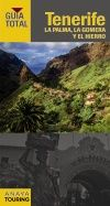 TENERIFE, LA PALMA, LA GOMERA Y EL HIERRO -GUIA TOTAL