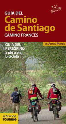 CAMINO FRANCÉS. GUÍA DEL CAMINO DE SANTIAGO