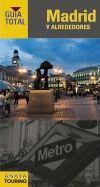 MADRID Y ALREDEDORES -GUIA TOTAL