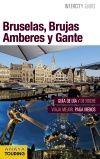 BRUSELAS, BRUJAS, AMBERES Y GANTE -INTERCITY GUIDES [ESPIRAL]