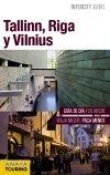TALLINN, RIGA Y VILNIUS -INTERCITY GUIDES [ESPIRAL]