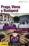 PRAGA, VIENA Y BUDAPEST -INTERCITY GUIDES [ESPIRAL]