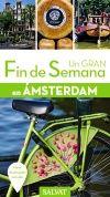AMSTERDAM -UN GRAN FIN DE SEMANA