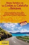 COSTAS DE CATALUÑA Y BALEARES 1:340.000 MAPA TURÍSTICO DE LAS -ANAYA