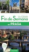 PRAGA, UN GRAN FIN DE SEMANA EN -SALVAT