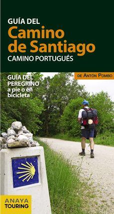 CAMINO PORTUGUÉS. EL -GUÍA DEL CAMINO DE SANTIAGO