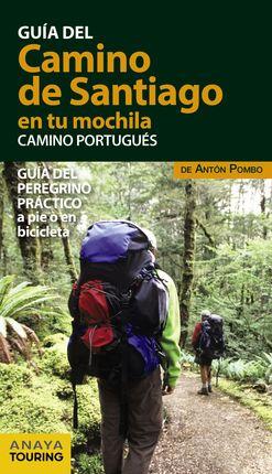 CAMINO PORTUGUÉS. EL CAMINO DE SANTIAGO EN TU MOCHILA