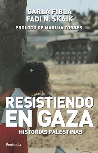 RESISTIENDO EN GAZA