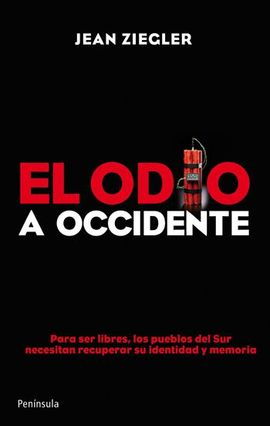 ODIO A OCCIDENTE, EL