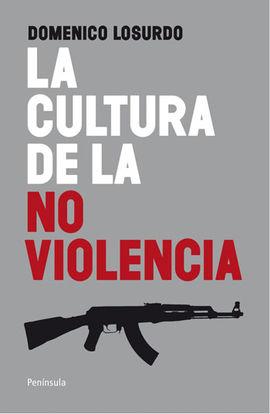 CULTURA DE LA NO VIOLENCIA, LA