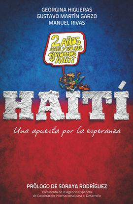 HAITI. UNA APUESTA POR LA ESPERANZA