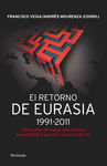 RETORNO DE EURASIA, EL. 1991-2011