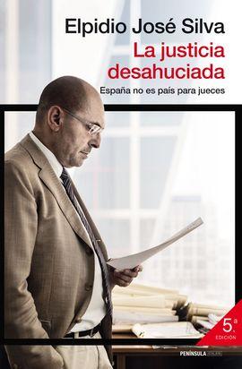 JUSTICIA DESAHUCIADA, LA