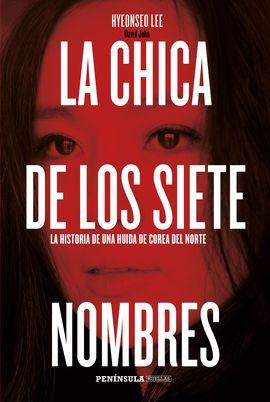 CHICA DE LOS SIETE NOMBRES, LA