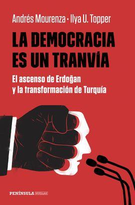DEMOCRACIA ES UN TRANVIA, LA