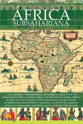 AFRICA SUBSAHARIANA, BREVE HISTORIA DEL