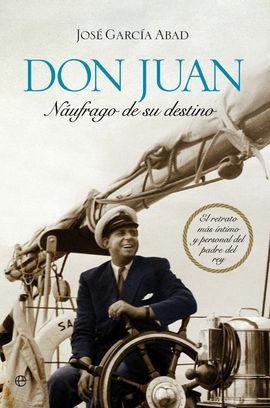 DON JUAN. NAUFRAGO DE SU DESTINO