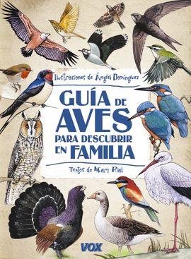 GU�A DE AVES PARA DESCUBRIR EN FAMILIA