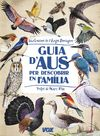 GUIA D'AUS PER DESCOBRIR EN FAMILIA