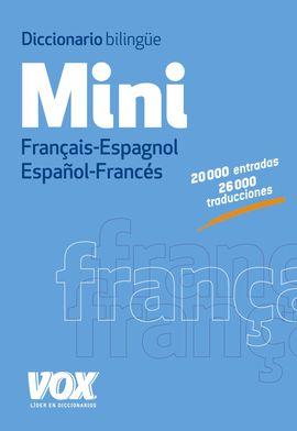MINI FRANCAIS-ESPAÑOL /ESPAÑOL-FRANCES. DICCIONARIO BILINGUE -VOX