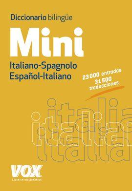 MINI ITALIANO-SPAGNOLO / ESPAÑOL-ITALIANO. DICCIONARIO BILINGUE -VOX