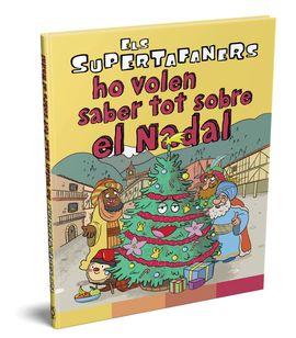 HO VOLEN SABER TOT SOBRE EL NADAL. ELS SUPERTAFANERS