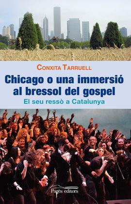 CHICAGO O UNA IMMERSI� AL BRESSOL DEL GOSPEL