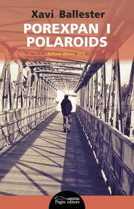 POREXPAN I POLAROIDS