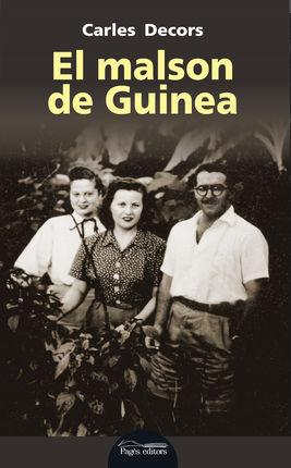MALSON DE GUINEA, EL