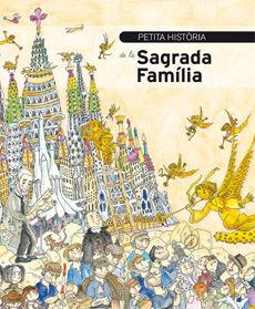 SAGRADA FAMILIA, PETITA HISTORIA DE LA