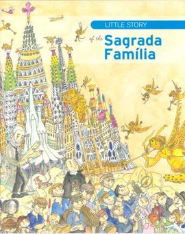 SAGRADA FAMÍLIA -LITTLE STORY OF THE