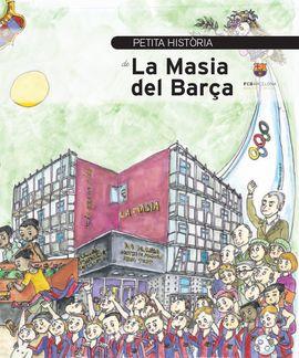 PETITA HISTORIA DE LA MASIA DEL BARÇA