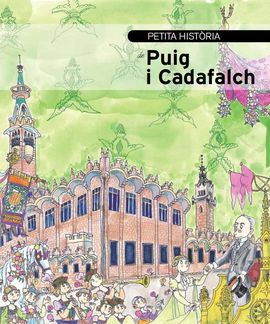 PUIG I CADAFALCH, PETITA HISTORIA DE