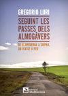 SEGUINT LES PASSES DELS ALMOG�VERS