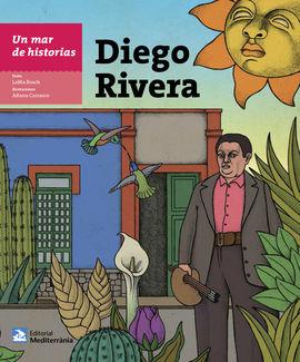 DIEGO RIVERA -UN MAR DE HISTORIAS