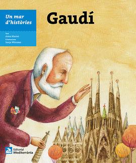 GAUDI [CAT]. UN MAR D'HISTORIES MEDITERRANIA